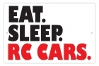 Aluminum Sign - Eat. Sleep. RC Cars. - 8x12 in.