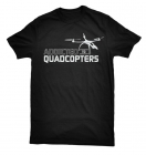 "T-Shirt ""Addicted to Quadcopters"""