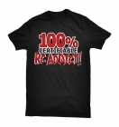 "T-Shirt ""100% Certifiable RC Addict!"""