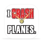 Desk Clock - I Crash Planes - 4 in.