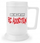 Beer Stein - Don't Mess With My RC Addiction