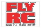 Aluminum Sign - Fly RC - Build, Fly, Crash, Repeat - 8x12 in.