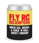 Can Cooler - Sex, Drugs and Helis