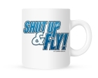 Coffee Mug - Shut Up & Fly - 11 oz.