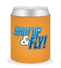 Can Cooler - Shut Up & Fly